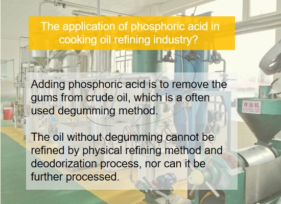 The application of phosphoric acid in vegetable oil refining industry
